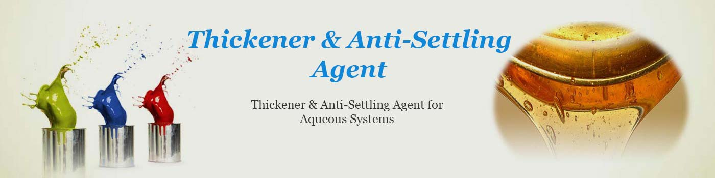Thickener And Anti Settling Agent