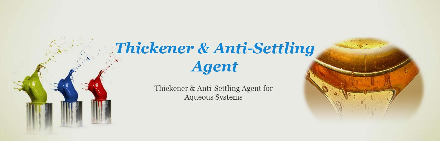 Thickener & Anti-Settling Agent